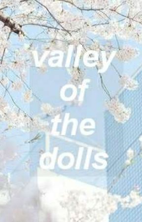 valley of the dolls ♄ roleplay! [closed] by LOVEANDEVlL
