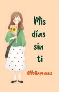 Mis Días Sin Ti cover