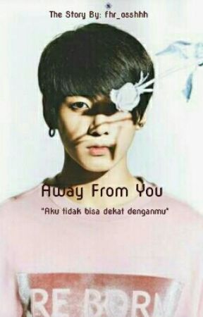 Away from You [Jungkook BTS] by fhr_osshhh