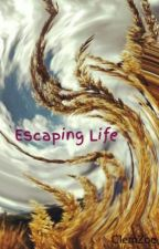 Escaping Life by ClemZoe