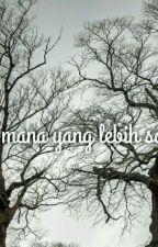 Andai Cinta Tak Datang Malam Itu. by Illiyin16