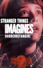 Stranger Things Imagines by myladydoor