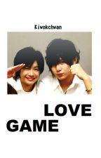 LOVE GAME by Kiwokchwan
