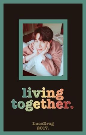 Living together 「VHope」 by LuceDrag