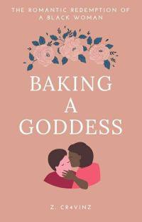 Baking A Goddess (BWWM)✔ cover