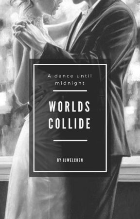 Worlds collide - A dance until midnight by Juwelchen