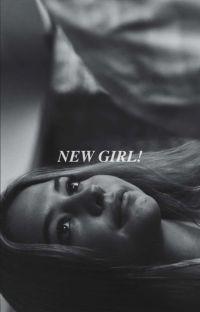 NEW GIRL! mileven au. cover