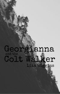 Georgianna and the Colt Walker #Wattys2020 cover