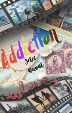 Addiction by ZelieDuval