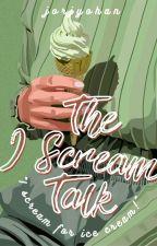 The I Scream Talk ✓ by jorjyohan