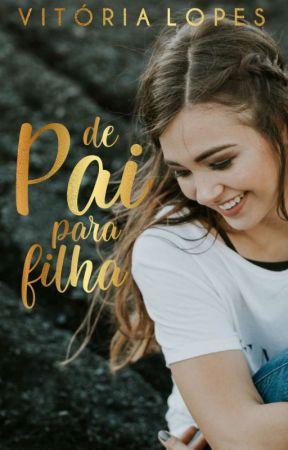 De Pai Para Filha by autoravitorialopes