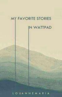 My Favorite Stories in Wattpad (Filipino Stories) cover