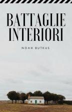 Battaglie interiori by NoahButkus