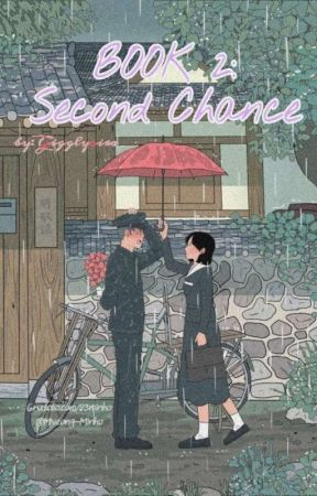 Book 2: Second Chance (Completed) by Gigglycira