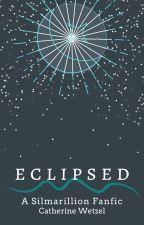 Eclipsed | A Silmarillion Story | Hiatus by GeneralPretzel