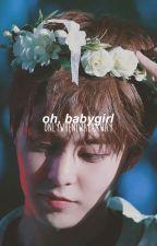 oh, baby girl | minseok ✔ by OnlyWhenIWalkAway
