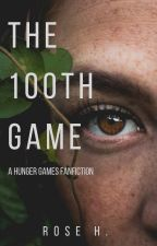 The 100th Game (A Hunger Games Fan Fiction) by NaiveRose