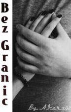 Bez granic by Maekka81