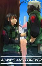 Always And Forever (Kakashi Hatake Love Story) by Alwaysthinking00