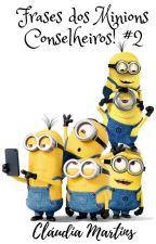 Frases dos Minions Conselheiros! #2 by pr1nces2