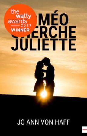 [Terminé] Roméo cherche Juliette #Wattys2019 by joannvonhaff