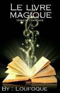 Le Livre Magique [TERMINEE] cover