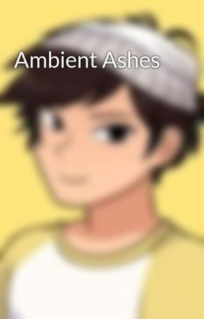 Ambient Ashes by Nathan__Green