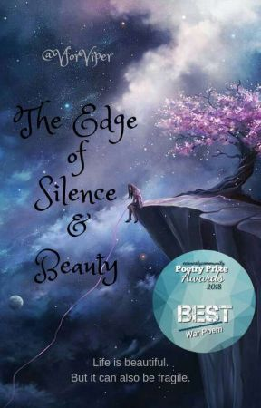 The Edge of Silence & Beauty (Discontinued) by VforViper