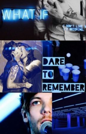 Dare To Remember (L.S) - Completed by bebygun