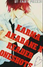 Karma Akabane x Reader Oneshots by fairy_piece31