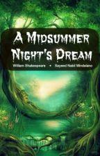 A Midsummer Night's Dream (English Play Script - DRAFT) by saicophilia