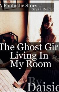 The Ghost Girl, Living In My Room. cover