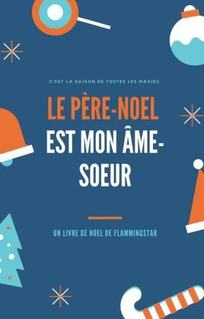 Le Père-Noël est mon âme sœur by FlammingStar