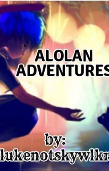 Alolan Adventures [ON HOLD]