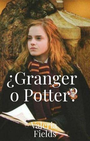 ¿Granger o Potter? | PAUSADA by ValeFields_