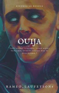 Ouija ||Loki||✔ cover