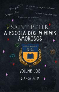 San Peter: A Escola dos Mimimis Amorosos (Vol.2) cover