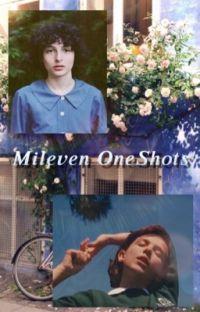 𝐌𝐢𝐥𝐞𝐯𝐞𝐧 𝐎𝐧𝐞𝐒𝐡𝐨𝐭𝐬   Mileven cover