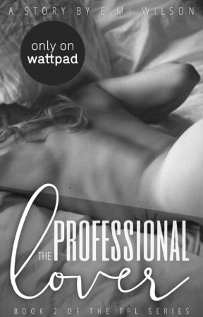 The Professional Lover II (18+) | ✓ by Orchid_27
