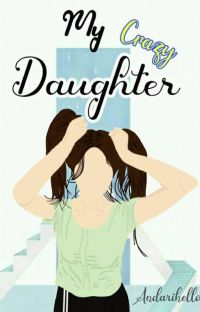 My Crazy Daughter|✔ cover