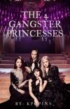The 4 Gangster Princesses <COMPLETED> cover