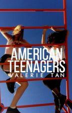 AMERICAN TEENAGERS (girl x girl) by khalidvibes