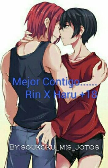 "Mejor Contigo Rin X Haru 18 Cancelado Н""ð""žð""ªð""¦ð""©ð""ž Wattpad Mastuoka rin, nanase haruka's best friend had just come home from australia. mejor contigo rin x haru 18"