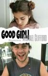Good Girl|Michael Clifford  cover