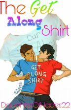 The Get Along Shirt {Klance} ✔ by DaughterOfHades22