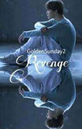 Revenge | BTS| COMPLETED✔✅✔ by Goldensunday2