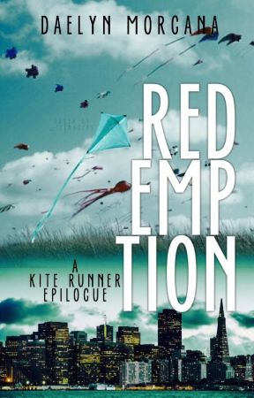 Redemption: A Kite Runner Epilogue by DarkMistress13