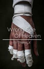 Wrong Side Of Heaven από Thania_K