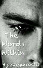 The Words Within  by gorgiarocks