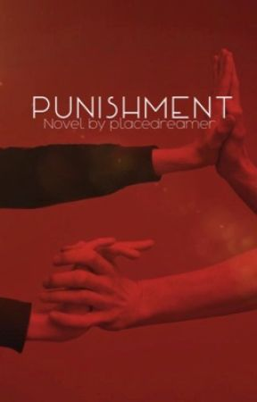 Punishment by placedreamer